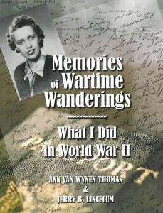 Memories of Wartime Wanderings