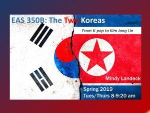 EAS 350B: The Two Koreas