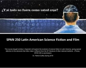 SPAN 250: Latin American Science Fiction and Film