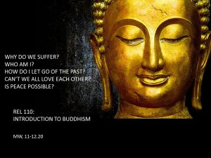 REL 110: Introduction to Buddhism