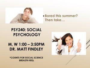 PSY 240: Social Psychology
