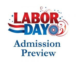 Admission Preview for Labor Day