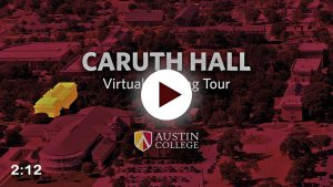 Caruth Hall Virtual Tour