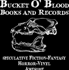 Bucket O'Blood Books and Records