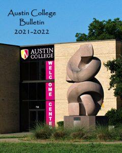 Austin College Bulletin 2021-2022